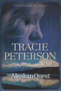 Alaskan Quest Tracie Peterson 0764207350 9780764207358