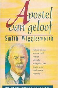 Apostel van geloof Smith Wigglesworth Stanley Howard Frodsman 9074115225 9789074115223