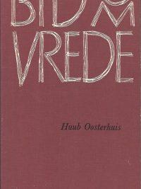 Bid om Vrede Huub Oosterhuis 1e druk 1966 Paperback