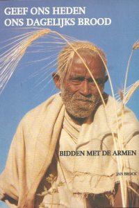 Bidden met de armen geef ons heden ons dagelijks brood Jan Brock Nederlandse Missieraad