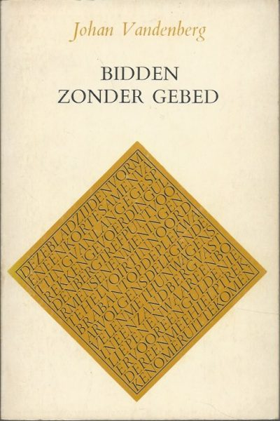 Bidden zonder gebed Johan Vandenberg