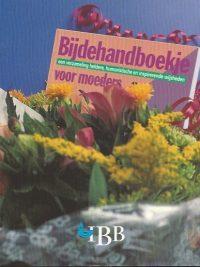 Bijdehandboekje voor moeders 9032312529 9789032312527 8e druk