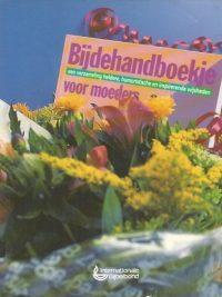 Bijdehandboekje voor moeders Internationale Bijbelbond 9032312529 9789032312527 5e druk