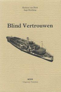 Blind Vertrouwen Heleen van Herk Inge Kortlang 9073629071 9789073629073