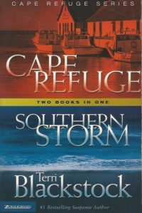 Cape Refuge Southern storm two books in one Terri Blackstock 0310605350 9780310605355
