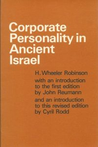 Corporate personality in ancient Israel H. Wheeler Robinson 0567291095 9780800613808 0800613805 2th