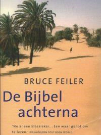 De Bijbel achterna een reis door de vijf boeken van Mozes Bruce Feiler 9045010917 9789045010915 1e druk 2002