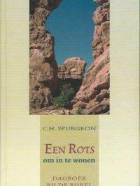 Een rots om in te wonen dagboek bij de Bijbel C.H. Spurgeon 9033118564 9789033118562
