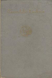 Geestelijke liederen uit den schat van de kerk der eeuwen Partituur G.F. Callenbach