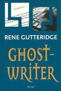 Ghostwriter roman Rene Gutteridge 9789057871207 2008