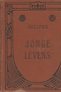Jonge Levens door Adelpha G.F. Callenbach 2e druk