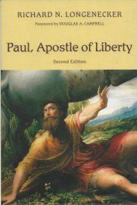 Paul apostle of liberty Second edition Richard N Longenecker 0802843026 9780802843029