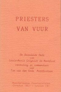 Priesters van Vuur De brandende Bede van Louis Marie Grignion de Montfort Ton van den Ende