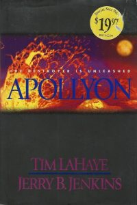 Apollyon the Destroyer is unleashed Book 5 Tim LaHaye Jerry B. Jenkins 9780842329163 0842329161