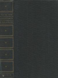 Augustinus De zielzorger Een studie over de praktijk van een Kerkvader F. van der Meer Het Spectrum 1e druk 1946