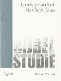 Bijbelstudies Gods postduif Het boek Jona W. van Laar 9070744775 9789070744779