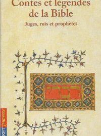Contes et legendes de la Bible juges rois et prophetes Michele Kahn 2266134531 9782266134538