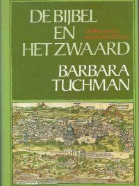 De Bijbel en het zwaard Barbara Tuchman 9010046559 9789010046550