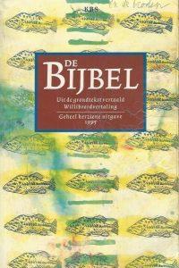 De Bijbel uit de grondtekst vertaald Willibrordvertaling Geheel herziene uitgave 1995 9061736560 9789061736561 9065971491 9789065971494