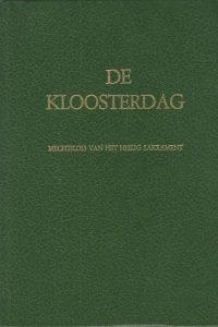 De kloosterdag door Mechtildis van het Heilig Sakrament vertaald door dr P. Penning de Vries SJ 1980