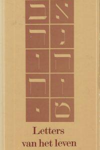 De letters van het leven Het wezen van het Hebreeuwse alfabet Friedrich Weinreb 9020249266 9789020249262