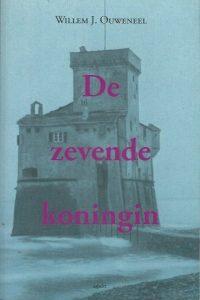 De zevende koningin Willem J. Ouweneel 9789461533418