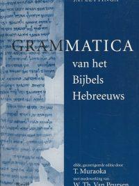 Grammatica van het Bijbels Hebreeuws J.P. Lettinga 9004118063 9789004118065 9004118098 9789004118096 11e