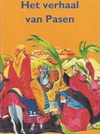 Het verhaal van Pasen Anjo Mutsaars 9061264561 9789061264569