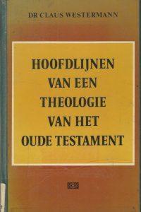 Hoofdlijnen van een theologie van het Oude Testament Claus Westermann 9024204062 9789024204069 ex libris