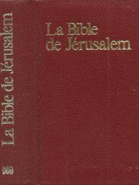 La Bible de Jerusalem La sainte Bible Nouvelle edition 1975 2220020150 9782220020150