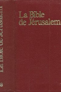 La Bible de Jerusalem La sainte Bible Nouvelle edition 1975 2220020150 9782220020150
