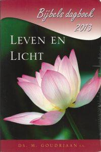 Leven en Licht Bijbels Dagboek 2013 Ds. M. Goudriaan 9789033124648