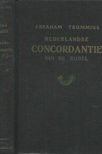 Nederlandse concordantie van de Bijbel door Abraham Trommius 13e verbeterde druk 1969