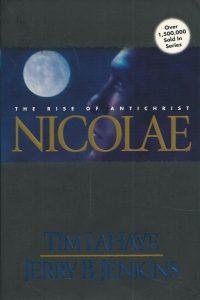 Nicolae The Rise of Antichrist Tim LaHaye Jerry B. Jenkins 0842329242 9780842329248