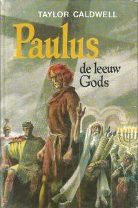 Paulus I Paulus de leeuw Gods Taylor Caldwell 9023502035 9789023502036 902350206X 9789023502067