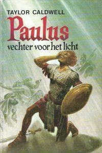 Paulus vechter voor het licht Taylor Caldwell 9023502035 9789023502036