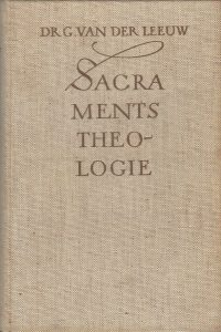 Sacramentstheologie G. Van der Leeuw