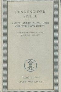 Sendung der Stille Kartauserschriften fur Christen von heute Charles Journet Einsiedeln Benziger