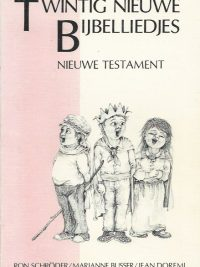 Twintig nieuwe bijbelliedjes Nieuwe Testament Ron Schroder Marianne Busser Jean Doremi 9029709693 9789029709699