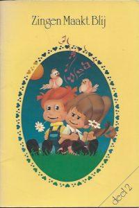 Zingen maakt blij liederen voor kinderen van 4 15 jaar Deel 2 In de Ruimte 9062059023 9789062059027