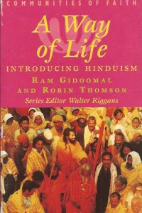 A way of life introducing Hinduism Ram Gidoomal and Robin Thomson 0340669233 9780340669235