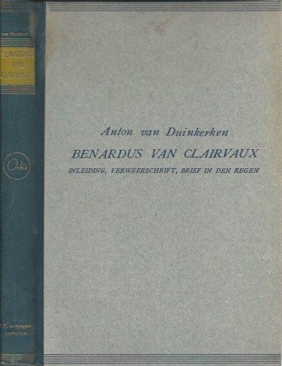 Bernardus van Clairvaux verweerschrift brief in den regen Ingeleid en vertaald door Anton van Duinkerken