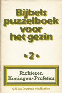 Bijbels puzzelboek voor het gezin 2 Richteren Koningen Profeten G.W. van Leeuwen van Haaften 9033103923 9789033103926