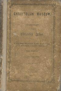 Christelijk Museum Tijdschrift ter bevordering van Christelijk Leven N. de Zwaan 1853