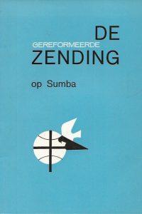 De Gereformeerde Zending op Sumba Zendingscentrum 2e herz. druk 1970