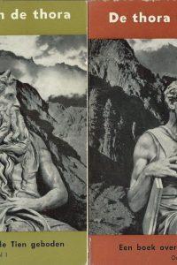 De Thora in de Thora Een boek over de Tien Geboden Deel I en Deel II