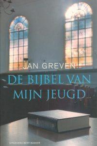 De bijbel van mijn jeugd Jan Greven 9035128508 9789035128507