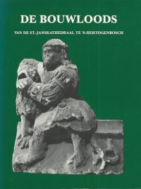 De bouwloods van de St. Janskathedraal te s Hertogenbosch Commissie van de Zomertentoonstelling 1989