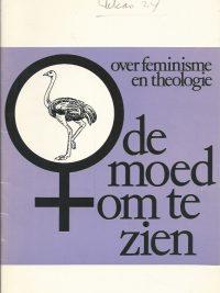 De moed om te zien over feminisme en theologie Alice Groeneveld Bijbels museum Amsterdam