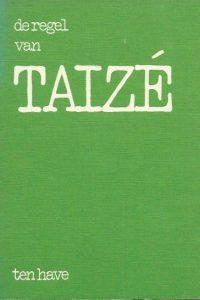 De regel van Taize Nederlandse uitgave met Franse tekst 9025940722 9789025940720 2e druk